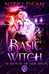 Basic Witch (Academy of the Dark Arts #1)
