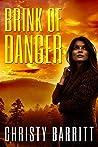 Brink of Danger by Christy Barritt