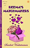 Reema's Matchmakers (Romantic Shorts #10)