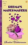 Reema's Matchmakers (Romantic Shorts #10)