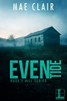 Eventide (Hode's Hill, #3)