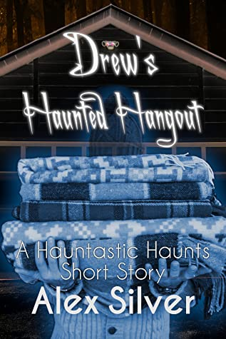 Drew's Haunted Hangout (Hauntastic Haunts, #0.5)