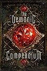 The Demonic Compendium: Book One (A Grimdark Epic Fantasy Novel)