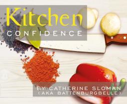 Kitchen Confidence by Catherine Sloman