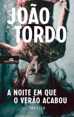 A Noite em que o Verão Acabou by João Tordo