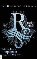 Mein Ende und mein Anfang (Victorian Rebels #5)