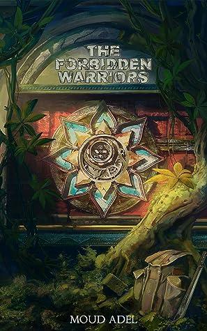 The Forbidden Warriors (The Forbidden, #1)
