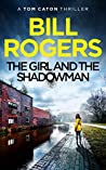 The Girl and the Shadowman (DCI Tom Caton Manchester #11)