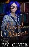 Nerd Queen (Kings of Knightswood Academy, #2)