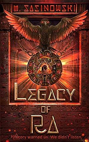 Legacy of Ra by M. Sasinowski