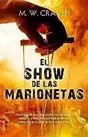 El show de las marionetas (Washington Poe, #1)