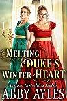 Melting a Duke's Winter Heart