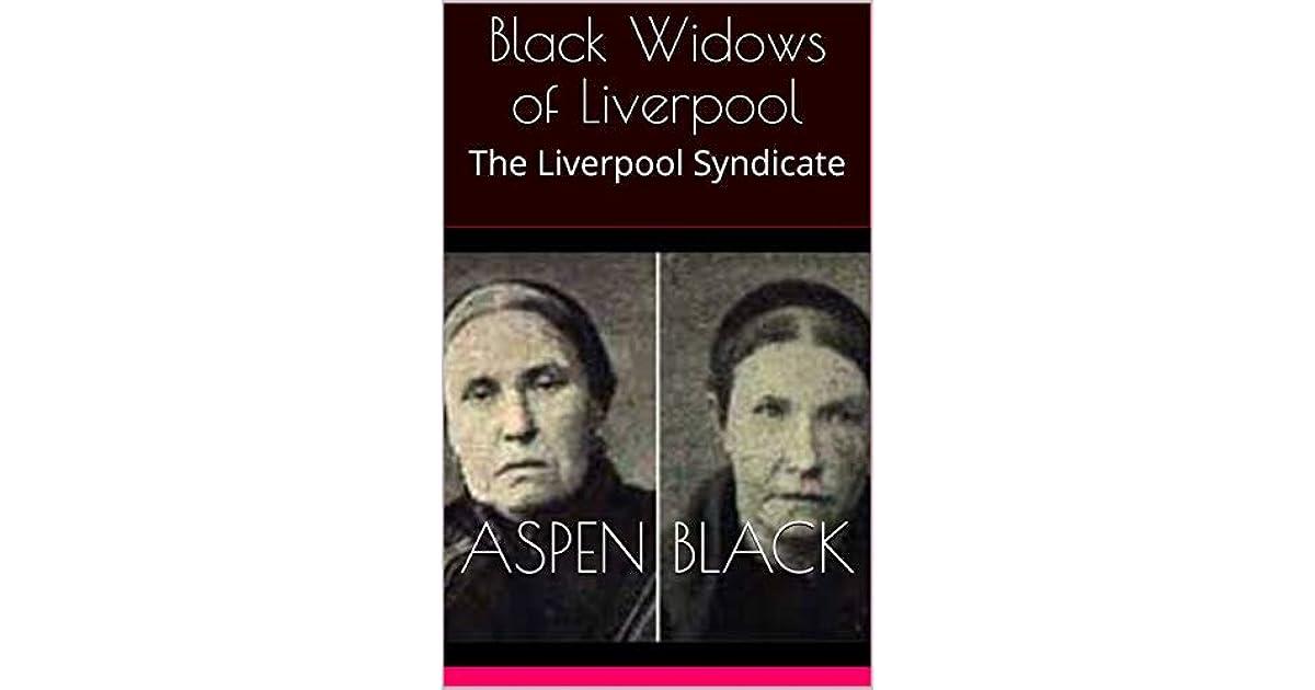 Black Widows of Liverpool