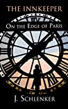 The Innkeeper on the Edge of Paris