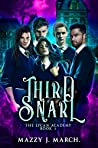 Third Snarl (The Lycan Academy, #3)