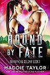 Bound By Fate (Terra Nova Colony, #1)