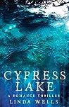 CYPRESS LAKE: A Romance Thriller