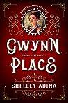 Gwynn Place: A short steampunk adventure (Magnificent Devices Book 19)