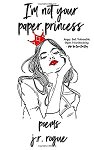 I'm Not Your Paper Princess