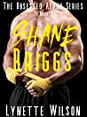 Shane Briggs (The Obsessed Alpha #2)