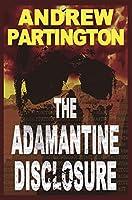 The Adamantine Disclosure (Nathanael Wayfarer Book 3)