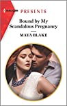 Bound by My Scandalous Pregnancy (The Notorious Greek Billionaires Book 2)