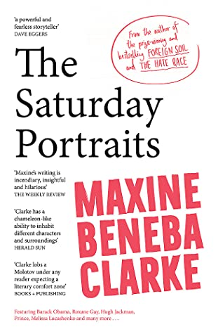 The Saturday Portraits by Maxine Beneba Clarke