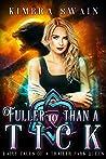 Fuller than a Tick (Fairy Tales of a Trailer Park Queen, #10)