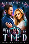 Fit to Be Tied (Fairy Tales of a Trailer Park Queen, #13)