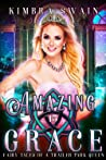Amazing Grace (Fairy Tales of a Trailer Park Queen, #15)