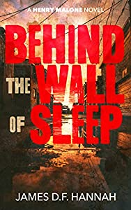 Behind the Wall of Sleep (Henry Malone #5)