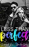 Less Than Perfect: A Bully Romance (The Bully Project #1)