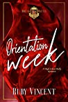 Orientation Week by Ruby Vincent