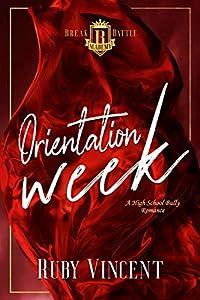Orientation Week (Breakbattle Academy #0.5)