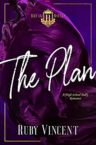 The Plan (Breakbattle Academy #1)