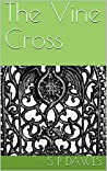 The Vine Cross ( Vine series #1)