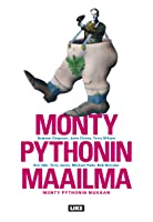 Monty Pythonin maailma Monty Pythonin mukaan