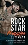 Rock Star Romance Ultimate: Volume 1