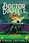 Doctor Dolittle The Complete Collection, Vol. 3: Doctor Dolittle's Zoo; Doctor Dolittle's Puddleby Adventures; Doctor Dolittle's Garden