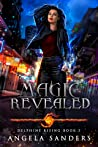Magic Revealed (Delphine Rising #3)