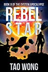 Rebel Star (The System Apocalypse, #8)