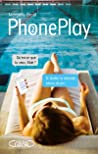 PhonePlay (PhonePlay, #2)