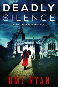 Deadly Silence (Detective Jane Phillips, #1)