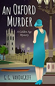 An Oxford Murder (The Catherine Tregowyn Mysteries #1)