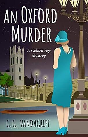 An Oxford Murder by G.G. Vandagriff