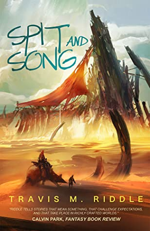 Spit and Song (Ustlian Tales #2)