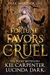 Fortune Favors the Cruel (Dark Maji, #1)