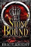 Stone Bound (Chaos and Retribution)