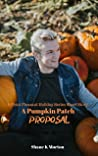 A Pumpkin Patch Proposal (Point Pleasant Holiday, #0.5)