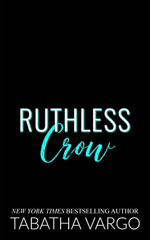 Ruthless Crow (Sons of Sinister, #3)